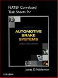 NATEF Correlated Job Sheets for Automotive Brake Systems, Halderman, James D., 0132845261