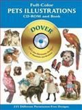 Full-Color Pets Illustrations, Dover Publications Inc. Staff, 0486995267