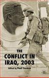 The Conflict in Iraq 2003, Cornish, Paul, 1403935262