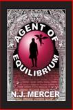 Agent of Equilibrium, N. Mercer, 1477505261