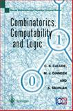 Combinatorics, Computability and Logic : Proceedings of the Third International Conference on Combinatorics, Computability and Logic, (DMTCS'01), Calude, Cristian, 1852335262