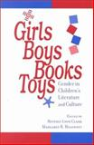 Girls, Boys, Books, Toys : Gender in Children's Literature and Culture, , 0801865263