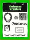 Christmas Graphics, North Light Books Staff and Clip and Scan Staff, 0891345264