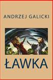 Lawka, Andrzej Galicki, 1477665269