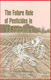 The Future Role of Pesticides in US Agriculture, National Academy Press Staff and Board on Environmental Studies and Toxicology Staff, 0309065267