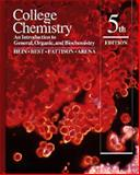College Chemistry : An Introduction to General, Organic and Biochemistry, Hein, Morris and Best, Leo R., 0534175260