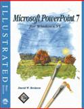 Microsoft PowerPoint 7 for Windows 95 : Illustrated Brief Edition, Beskeen, David W., 0760035261