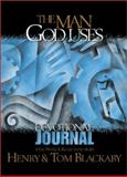 The Man God Uses, Henry Blackaby and Tom Blackaby, 0805435263