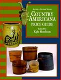 The Antique Trader Books Country Americana Price Guide, Kyle Husfloen, 0930625269