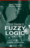 A First Course in Fuzzy Logic, Nguyen, Hung T. and Walker, Elbert A., 1584885262