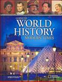 Glencoe World History : Modern Times, Spielvogel, Jackson J. and McGraw-Hill-Glencoe Staff, 0078745276