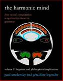 The Harmonic Mind : From Neural Computation to Optimality-Theoretic Grammar - Linguistic and Philosophical Implications, Smolensky, Paul and Legendre, Géraldine, 0262195275