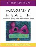 Measuring Health : A Review of Quality of Life Measurement Scales, Bowling, Ann, 0335215270
