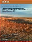 Characterization of the Hydrologic Resources of San Miguel County, New Mexico, and Identification of Hydrologic Data Gaps 2011, Anne Marie Matherne and Anna Stewart, 1500375276