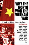 Why the North Won the Vietnam War, Gilbert, Marc Jason, 0312295278