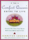 The Comfort Queen's Guide to Life, Jennifer Louden, 0609605275