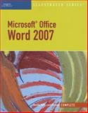Microsoft Office Word 2007 Illustrated : Complete, Duffy, Jennifer and Cram, Carol M., 142390527X