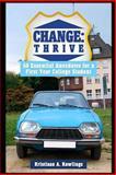 Change: Thrive, Kristiaan Rawlings, 1500295272