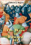The Wars of Edward III : Sources and Interpretations, , 1843835274