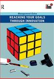 Reaching Your Goals Through Innovation, Elearn, 0080465277
