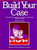 Build Your Case, Kleber, Rodney E., 0201165279