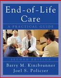 End-of-Life-Care : A Practical Guide, Kinzbrunner, Barry M. and Policzer, Joel S., 0071545271