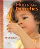 Human Genetics : Concepts and Applications, Lewis, Ricki, 0073525278
