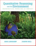 Quantitative Reasoning and the Environment : Mathematical Modeling in Context, Langkamp, Greg and Hull, Joseph, 013148527X