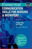 Essential Communication Skills for Nursing and Midwifery, Sully, Philippa and Dallas, Joan, 0723435278