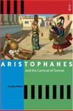 Aristophanes and the Carnival of Genres, Platter, Charles, 0801885272