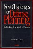 New Challenges for Defense Planning, Paul K. Davis, 0833015273
