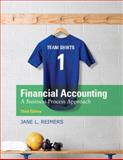Financial Accounting : A Business Process Approach, Reimers, Jane L., 0136115276