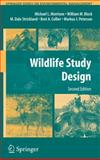 Wildlife Study Design, Morrison, Michael L. and Strickland, M. Dale, 0387755276