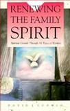 Renewing the Family Spirit 9780570045274