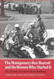 The Montgomery Bus Boycott and the Women Who Started It, Jo Ann Gibson Robinson, 0870495275
