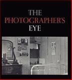 The Photographer's Eye, John Szarkowski, 087070527X
