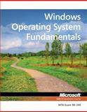 Windows Operating System Fundamentals : MTA Exam 98-349, Microsoft Official Academic Course Staff, 1118295277