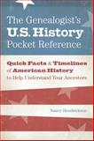 The Genealogist's U. S. History Pocket Reference, Nancy Hendrickson, 1440325278