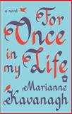 For Once in My Life, Marianne Kavanagh, 1476755272
