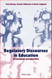 Regulatory Discourses in Education, Tony Brown and Dennis Atkinson, 3039105272