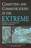Computing and Communications in the Extreme : Research for Crisis Management and Other Applications, National Research Council Staff and Steering Committee, 0309075270