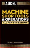 Machine Shop Tools and Operations 5th Edition
