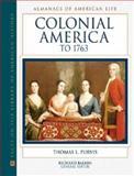 Colonial America to 1763, Purvis, Thomas L., 0816025274