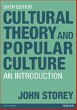 Cultural Theory and Popular Culture : An Introduction, Storey, John, 1408285274