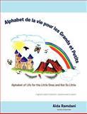 Alphabet de la Vie Pour les Grands et Petits, Aida Ramdani, 1466915277