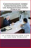 Cuestionarios Sobre Contratación con Las Administraciones Públicas, José R. Fuentes, 1493645277