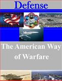The American Way of Warfare, U. S. Army U.S. Army Command and  Staff College, 1500635278