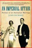 An Imperial Affair, John Rickard, 192223527X