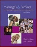 Marriages and Families : Intimacy, Diversity and Strengths, Olson, 0072985275