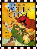 The Real Mother Goose 80th Anniversary Deluxe Edition, Blanche Fisher Wright, 0590995278